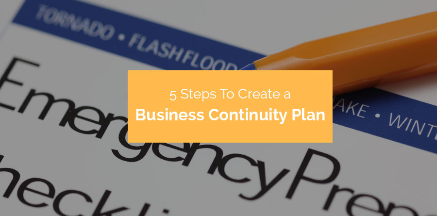 Steps To Create A Business Continuity Plan  Soprano Design